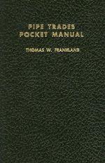 Pipe Trade Pocket Manual - Thomas W. Frankland