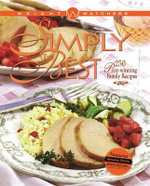Weight Watchers Simply the Best: 250 Prizewinning Recipes (Cloth Edition) : 250 Prizewinning Family Recipes - Weight Watchers