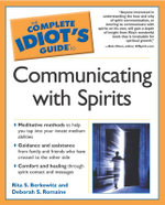 Complete Idiot's Guide to Communicating with Spirits : Ancient Greek Myths - Rita S. Berkowitz