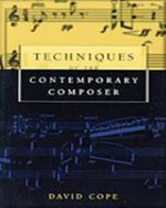 Techniques of the Contemporary Composer - Jerry Lee Ford, Jr.