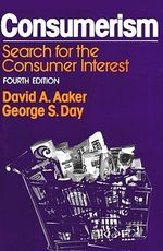 Consumerism : Search for the Consumer Interest