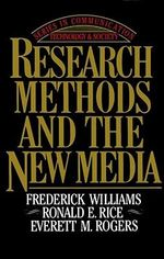 Research Methods and the New Media : Theory and Applications - Frederick Williams