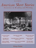 American Short Stories : Exercises in Reading and Writing - Greg Costa