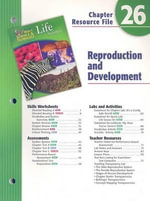 Holt Science & Technology Life Science Chapter 26 Resource File : Reproduction and Development - Holt Rinehart & Winston