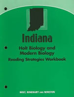 Indiana Holt Biology and Modern Biology Reading Strategies Workbook : Reproduction and Development - Holt Rinehart & Winston