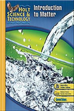 Holt Science & Technology : Student Edition [K] Introduction to Matter 2007 - Holt Rinehart & Winston