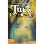 Tuck Everlasting W/Conn : Tuck Everlasting W/Conn - Rheinhart And Winston Holt