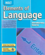 Holt Elements of Language, Introductory Course : An Implementation Guide for School Leaders - Professor Lee Odell
