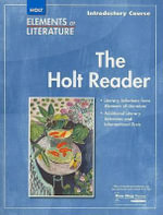 The Holt Reader : Introductory Course - Holt Rinehart & Winston