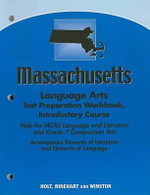 Massachusetts Language Arts Test Preparation Workbook, Introductory Course : Help for Prairie State Achievement Examination (PS... - Holt Rinehart & Winston