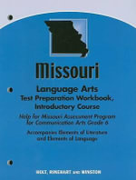 Missouri Language Arts Test Preparation Workbook, Introductory Course : Help for Michigan Education Assessment Program (ME... - Holt Rinehart & Winston