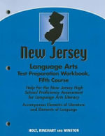 New Jersey Language Arts Test Preparation Workbook, Fifth Course : Help for the New Jersey High School Proficiency Assessment for Language Arts Literacy - Holt Rinehart & Winston
