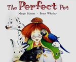 The Perfect Pet - Margie Palatini