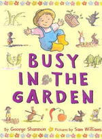 Busy in the Garden - George Shannon