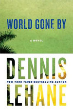 World Gone by : Joe Coughlin - Dennis Lehane