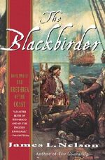 The Blackbirder : Book Two of the Brethren of the Coast - James L Nelson