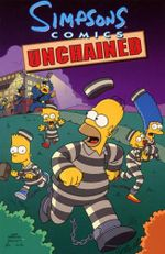Simpsons Comics Unchained : Simpsons Comics Ser. - Matt Groening