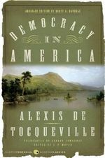 Democracy in America - Professor Alexis De Tocqueville
