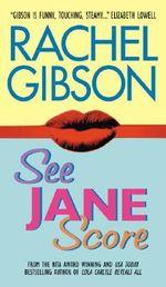 See Jane Score : Avon Romance - Rachel Gibson