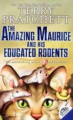 The Amazing Maurice and His Educated Rodents : Discworld - Terry Pratchett