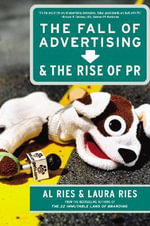 The Fall and the Rise of PR - Laura Ries