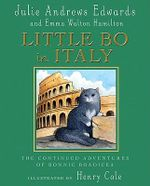 Little Bo in Italy : The Continued Adventures of Bonnie Boadicea - Julie Edwards