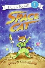 I Can Read Space Cat - Doug Cushman