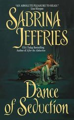 Dance of Seduction : The Swanlea Spinster Series : Book 4 - Sabrina Jeffries