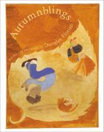 Autumnblings : Poems and Paintings - Douglas Florian