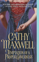 Temptation of A Proper Governe - Cathy Maxwell