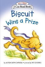 Biscuit Wins a Prize : My First I Can Read - Level Pre1 (Hardback) - Alyssa Satin Capucilli
