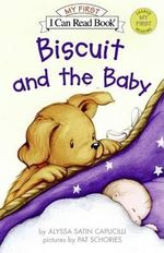 Biscuit and the Baby - Alyssa Satin Capucilli