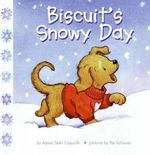 Biscuits Snowy Day - Alyssa Satin Capucilli