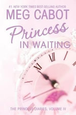 Princess in Waiting : Princess Diaries (Hardcover) - Meg Cabot