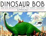 Dinosaur Bob and His Adventures with the Family Lazardo - William Joyce
