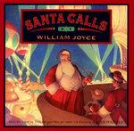 Santa Calls - William Joyce