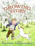 The Growing Story - Ruth Krauss