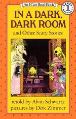 In a Dark, Dark Room and Other Scary Stories : I Can Read Books (Harper Hardcover) - Alvin Schwartz