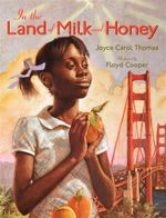 In the Land of Milk and Honey - Joyce Carol Thomas