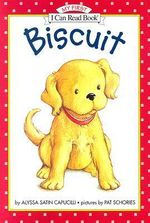 Biscuit : My First I Can Read Books (Hardcover) - Alyssa Satin Capucilli