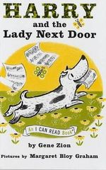 Harry and the Lady Next Door : I Can Read Books (Harper Hardcover) - Gene Zion