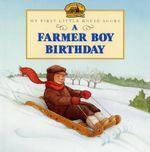 A Farmer Boy Birthday : My First Little House Books (Hardcover) - Laura Ingalls Wilder