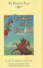 Cinderellis and the Glass Hill - Gail Carson Levine