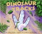 Dinosaur Tracks - Kathleen Weidner Zoehfeld