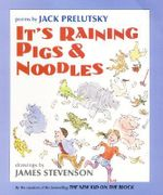 It's Raining Pigs and Noodles - Jack Prelutsky