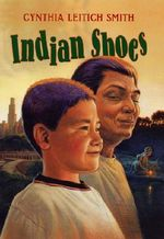 Indian Shoes - Cynthia Leitich Smith