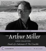 The Arthur Miller Audio Collection : The Arthur Miller Audio Collection - Arthur Miller