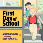 First Day of School - Anne Rockwell
