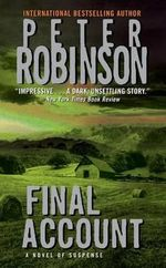 Final Account : Inspector Banks Series : Book 7 - Peter Robinson