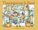 Thanksgiving is Here :  Simple Strategies That Turn Off the Tantrums and ... - Diane Goode